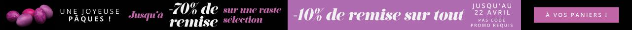 Une Joyeuse Pâques ! Jusqu'à -70% de remise sur une vaste sélection À vos paniers ! Offre Exclusive Limitée -10% supplémentaires sur tout Jusqu'au 22 avril  Pas code promo requis