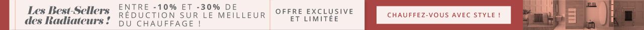Les Best-Sellers des Radiateurs ! Entre -10% et -30% de réduction sur le meilleur du chauffage ! Plus de 300 modèles de radiateurs et sèche-serviettes ! Offre exclusive et limitée Chauffez-vous avec style !