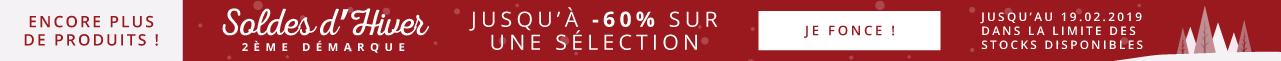 Soldes d'Hiver - 2ème Démarque Jusqu'à -60% sur une SélectionJe fonce ! Jusqu'au 19.02.2019 Encore plus de Produits !