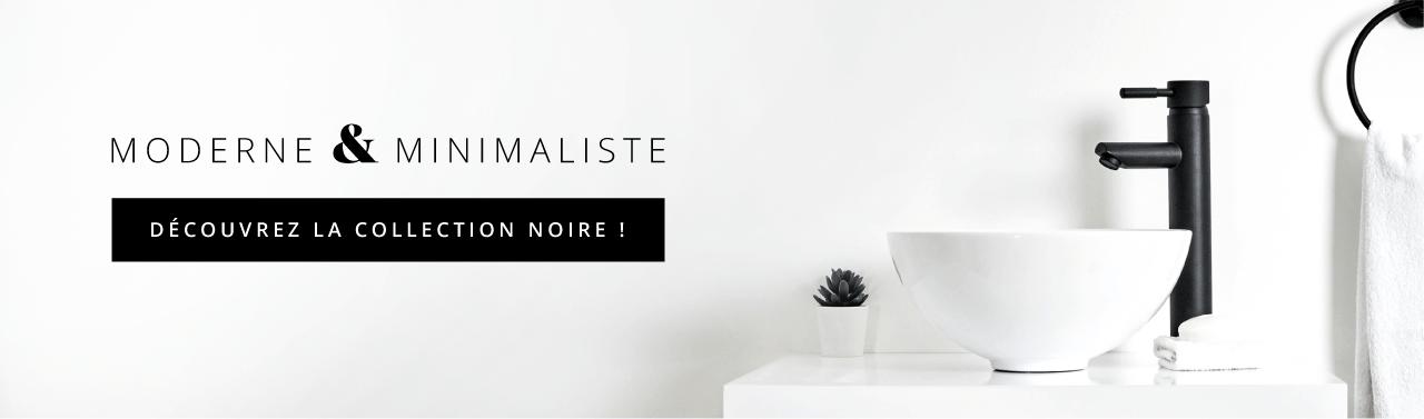 Moderne & Minimaliste | Découvrez la Collection Noire !